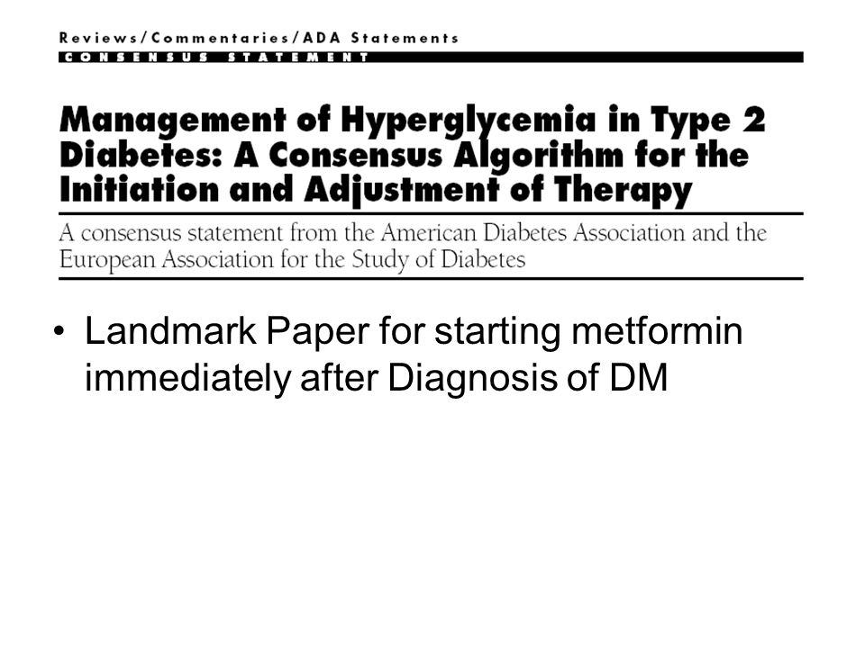 Landmark Paper for starting metformin immediately after Diagnosis of DM