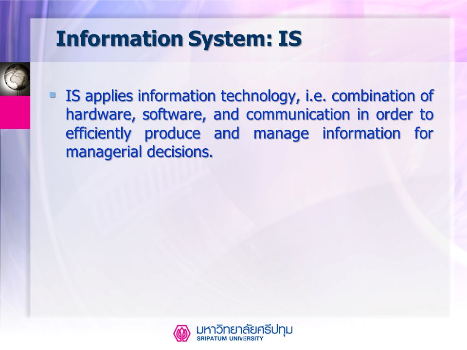 5 Aug-14 Information System Acquisition 1.Buying 2.Out sourcing 3.In-house Developing