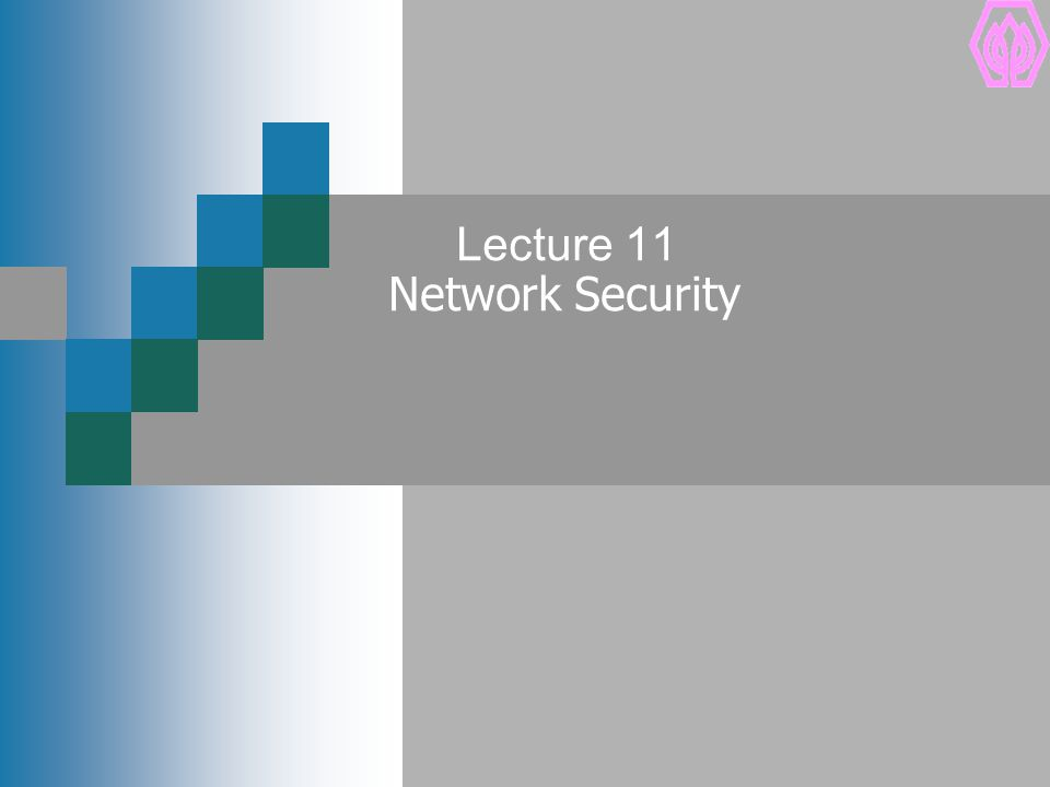 Lecture 11 Network Security