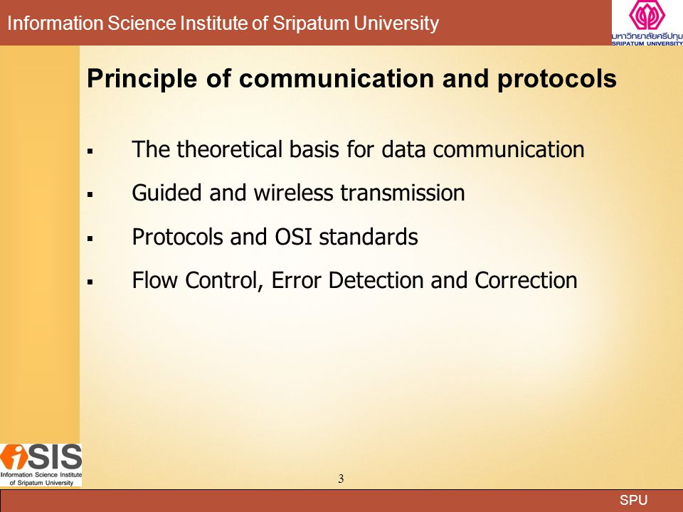 SPU Information Science Institute of Sripatum University 44 Layers of the OSI reference model 3.