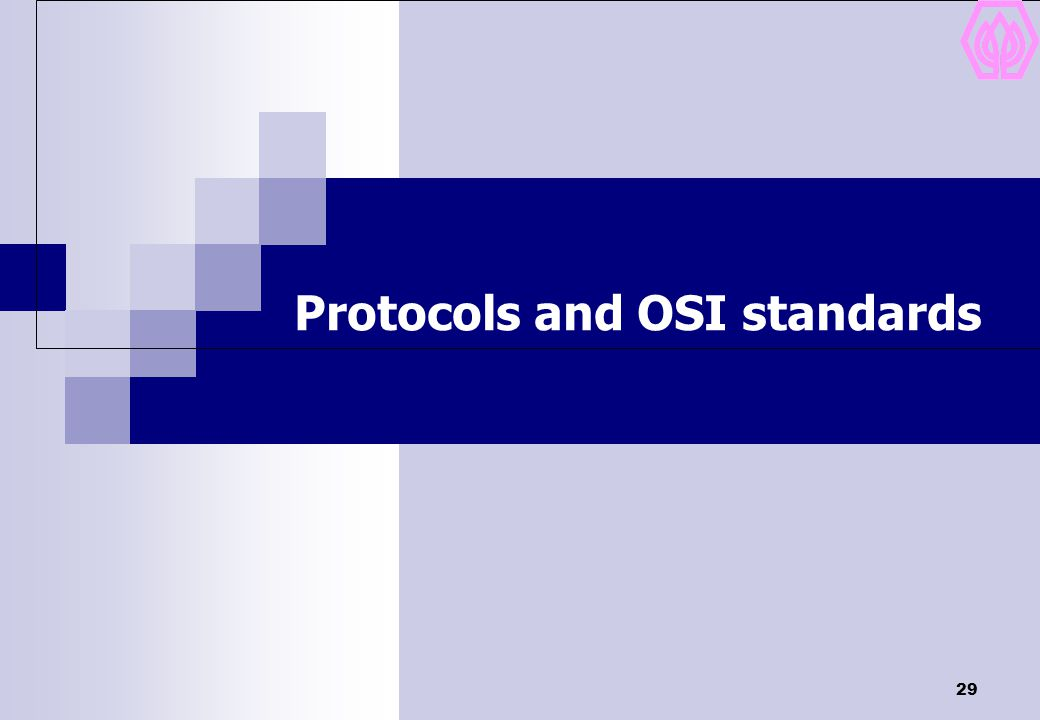 29 Protocols and OSI standards