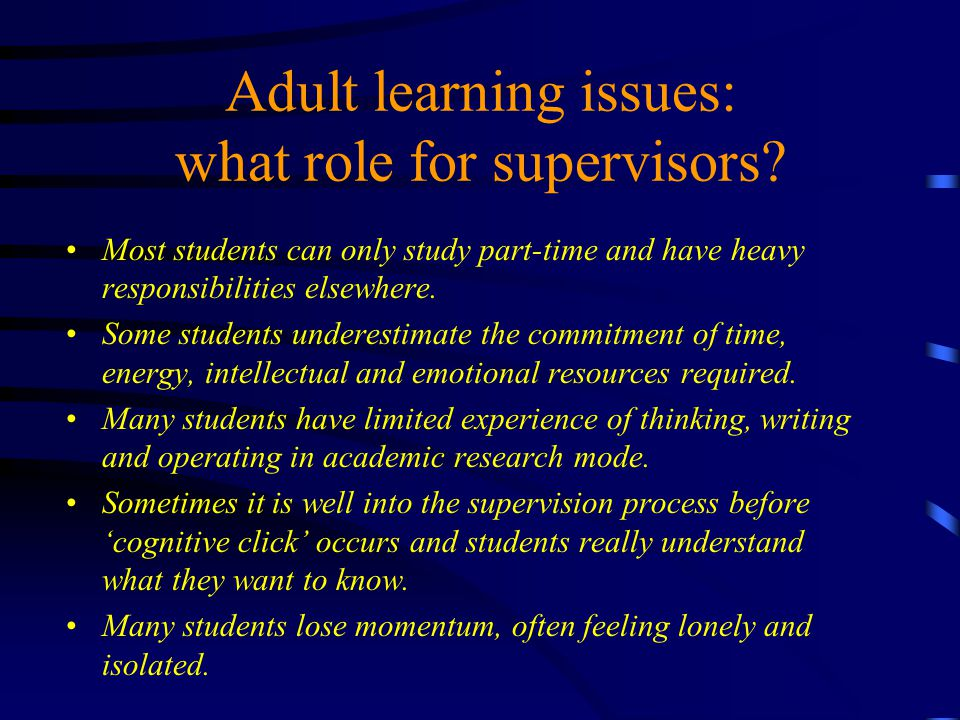 Adult learning issues: what role for supervisors.