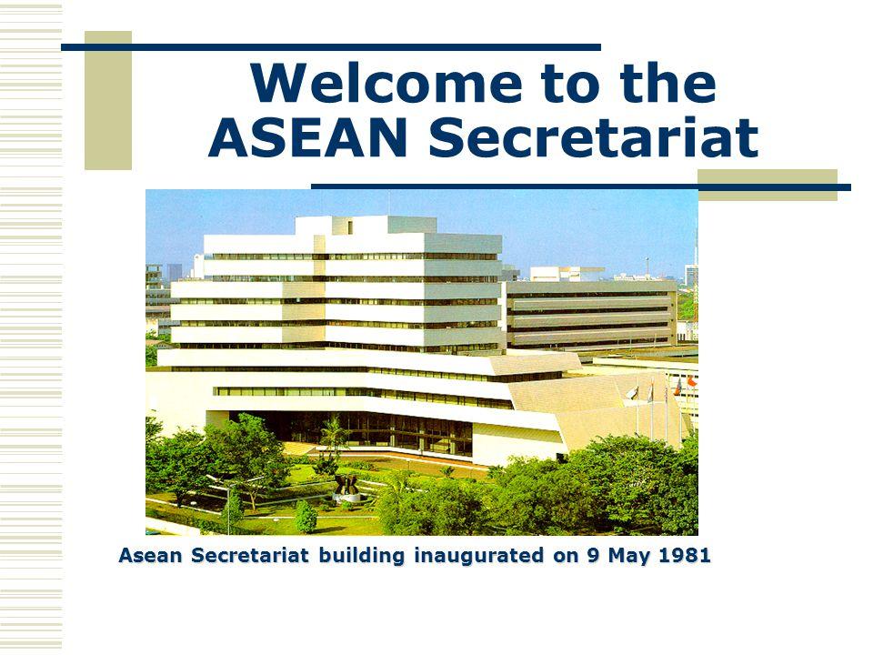 Welcome to the ASEAN Secretariat Asean Secretariat building inaugurated on 9 May 1981