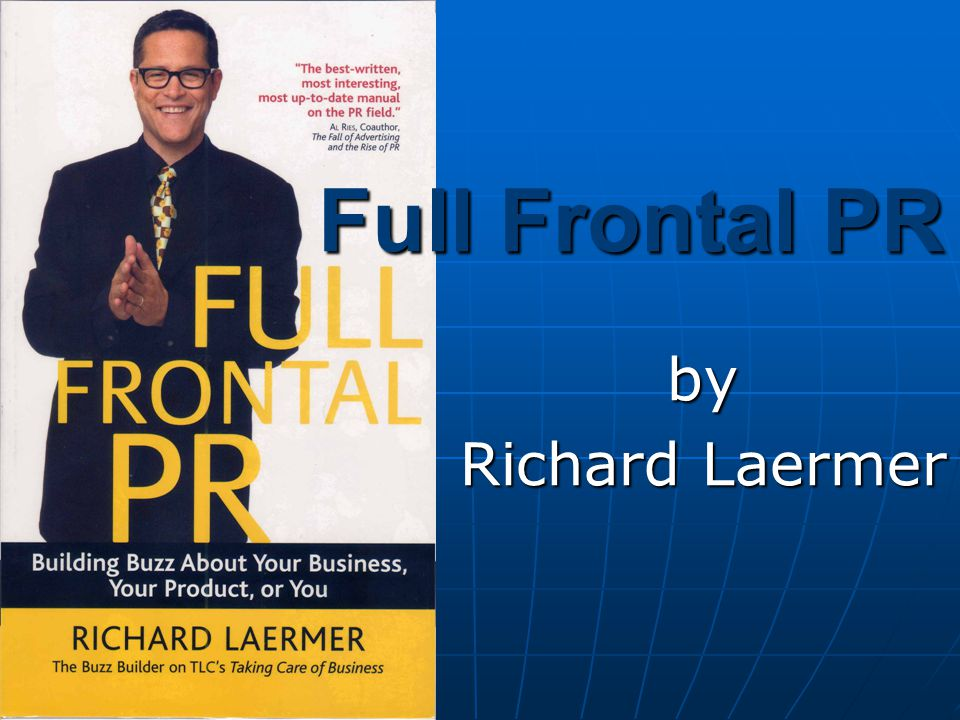 Full Frontal PR by Richard Laermer
