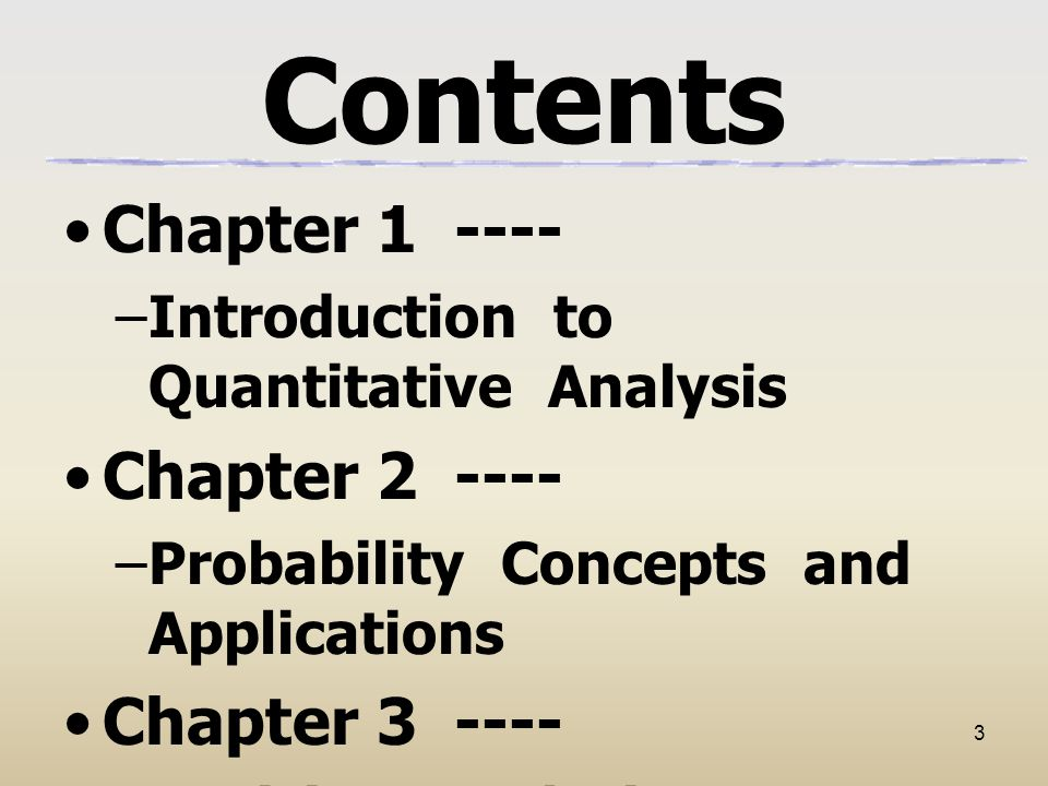 4 Contents Chapter 4 ---- –Regression Models Chapter 5 ---- –Forecasting Chapter 6 ---- –Inventory Control Models