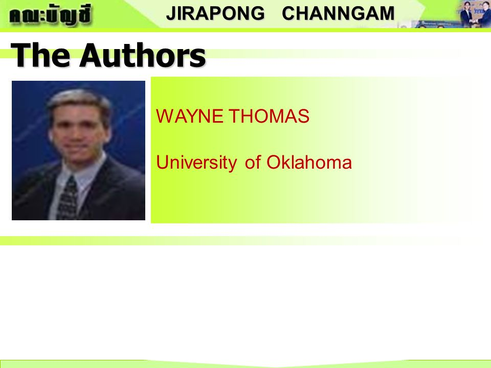 JIRAPONG CHANNGAM The Authors DON HERRMANN Oklahoma State University