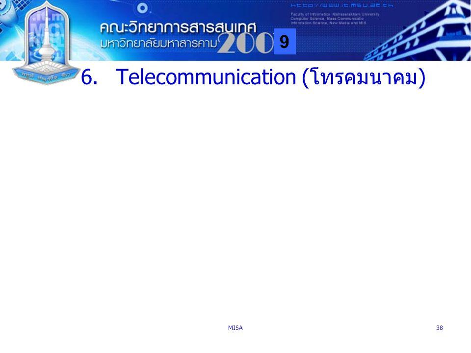 9 MISA38 6.Telecommunication (โทรคมนาคม)