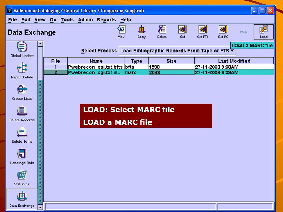 22 LOAD: Select MARC file LOAD a MARC file
