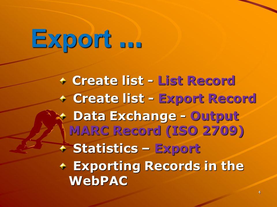 35 Data Exchange - Output MARC Record (ISO 2709) Output MARC Record เป็น การนำข้อมูลออกในรูปของ MARC File (ISO 2709 Format) เพื่อประโยชน์ในการ แลกเปลี่ยนข้อมูล หรือ แยก ยุบ รวมฐานข้ อมูล 24 Read/Write MARC Record