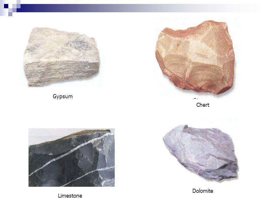 Dolomite Chert Gypsum Limestone