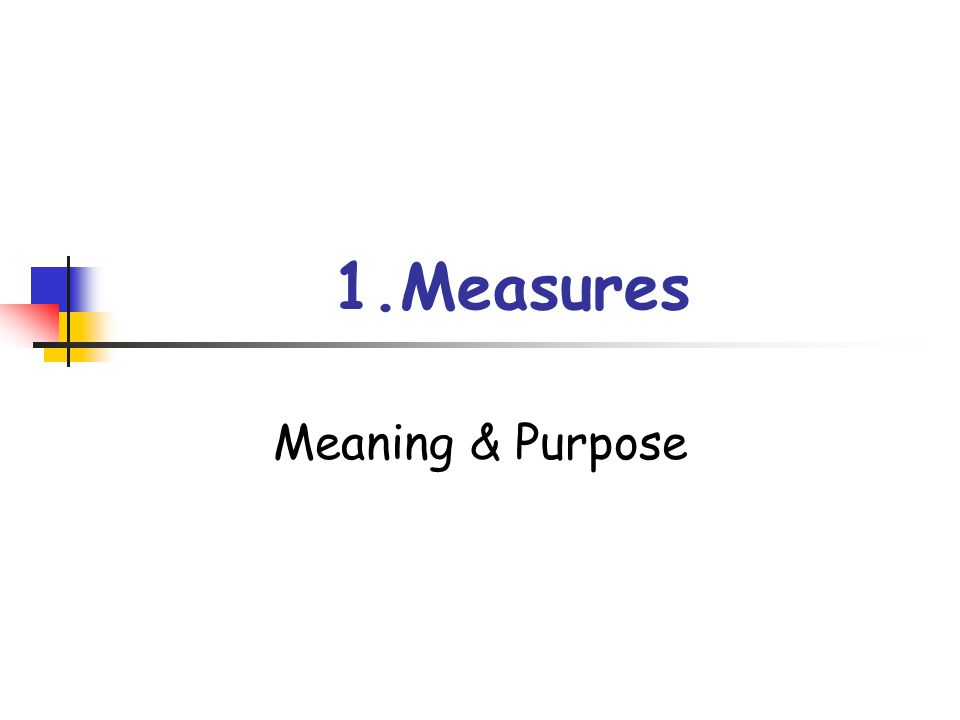 Measures & Indicators Numerical information that quantifies input, output, and performance dimension of processes, products, services, and the overall organization Not necessary to make distinction between measures & indicators Some users prefer 'indicator' when Relate to but not a direct measure of such performance Use with a predictor of some more significant performance MBNQA 2003 Measures คือตัวเลขที่ระบุปริมาณ input, output และผลดำเนินงานในมิติต่างๆ Measures และ Indicators สามารถใช้ทดแทนกันได้ บางคนสงวน Indicator ไว้ใช้กับสิ่งที่ไม่ใช่ตัววัดผลดำเนินงานที่ต้องการ