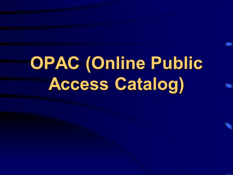 OPAC (Online Public Access Catalog)