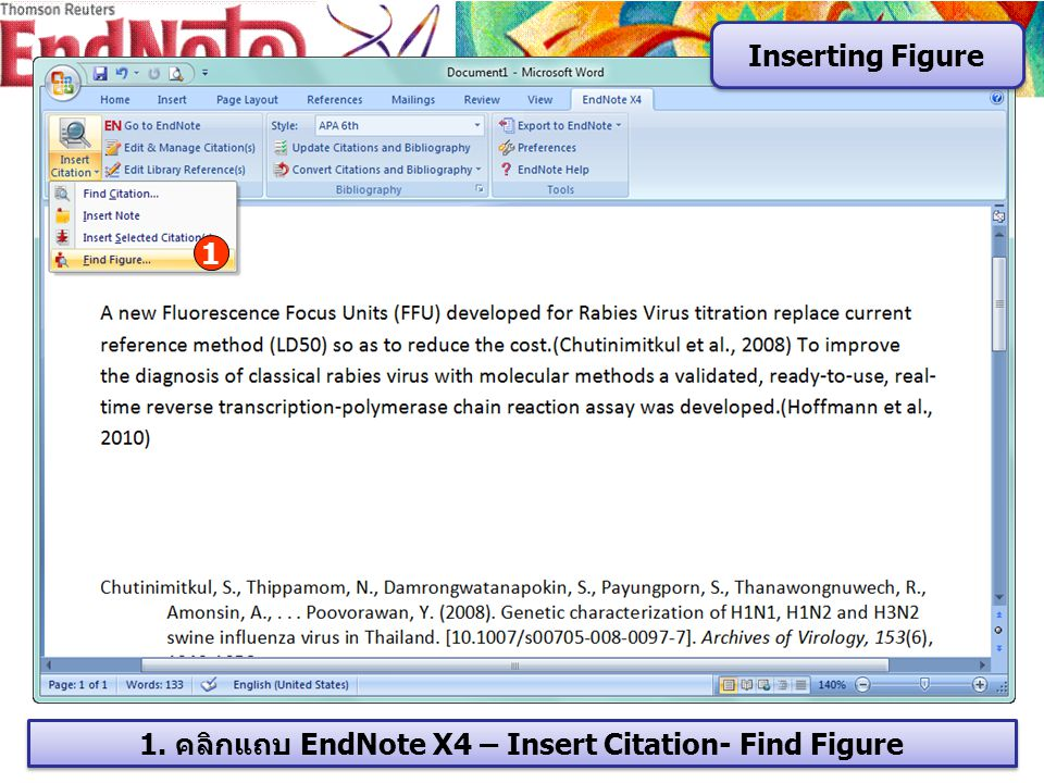 Inserting Figure 1 1. คลิกแถบ EndNote X4 – Insert Citation- Find Figure