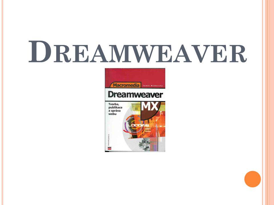 D REAMWEAVER