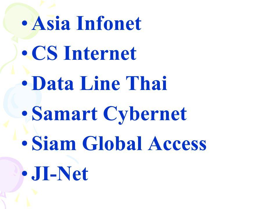 Asia Infonet CS Internet Data Line Thai Samart Cybernet Siam Global Access JI-Net