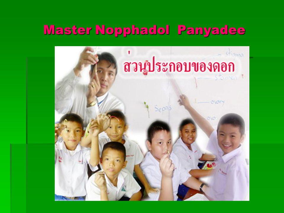 Master Nopphadol Panyadee