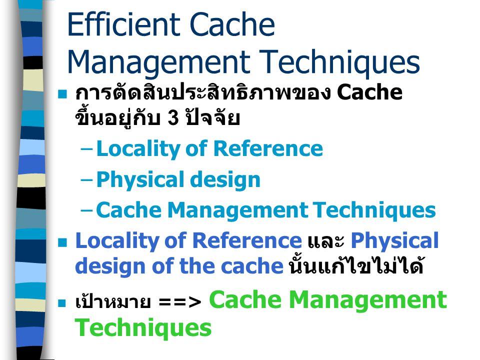 Address Space Layout Address Space Layout Cache Size Bounded Flushing Cache Size Bounded Flushing Delayed Cache Invalidation Delayed Cache Invalidatio