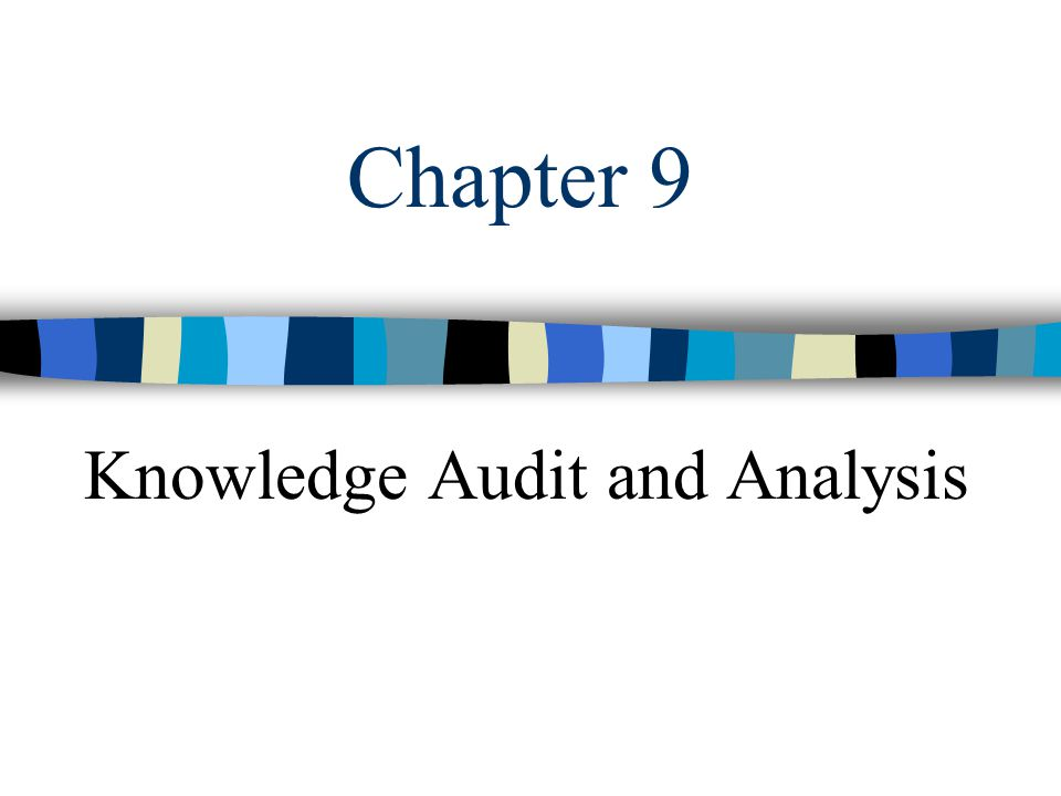 Chapter 9 Knowledge Management12 Knowledge Analysis stage 7.