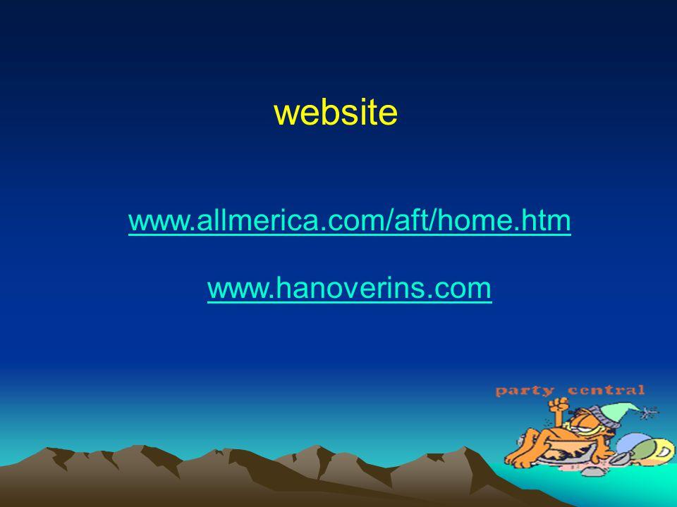 website www.allmerica.com/aft/home.htm www.hanoverins.com