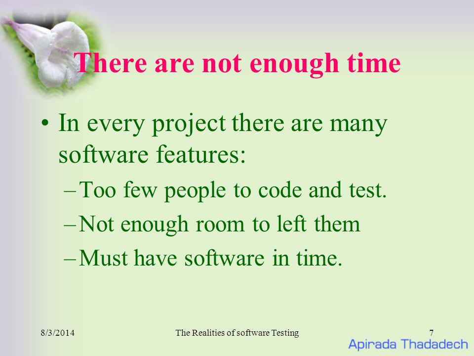 8/3/2014The Realities of software Testing8 It is really not bug It's common for misunderstandings Test errors Specification change to result