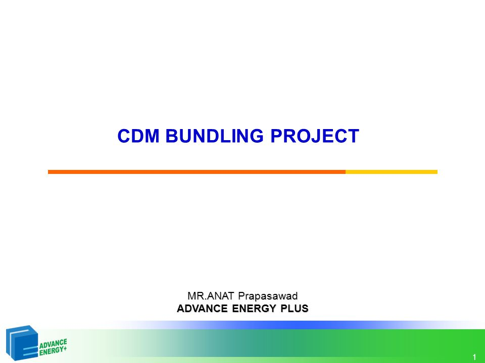 2 Bundling Concept Bundling: Combining or aggregating a number (more than one) of small-scale projects and/or project activities into a single emissions reduction project.