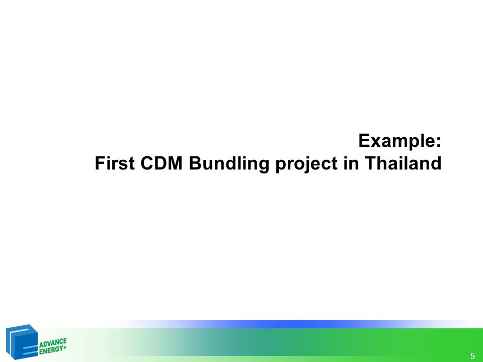 5 Example: First CDM Bundling project in Thailand
