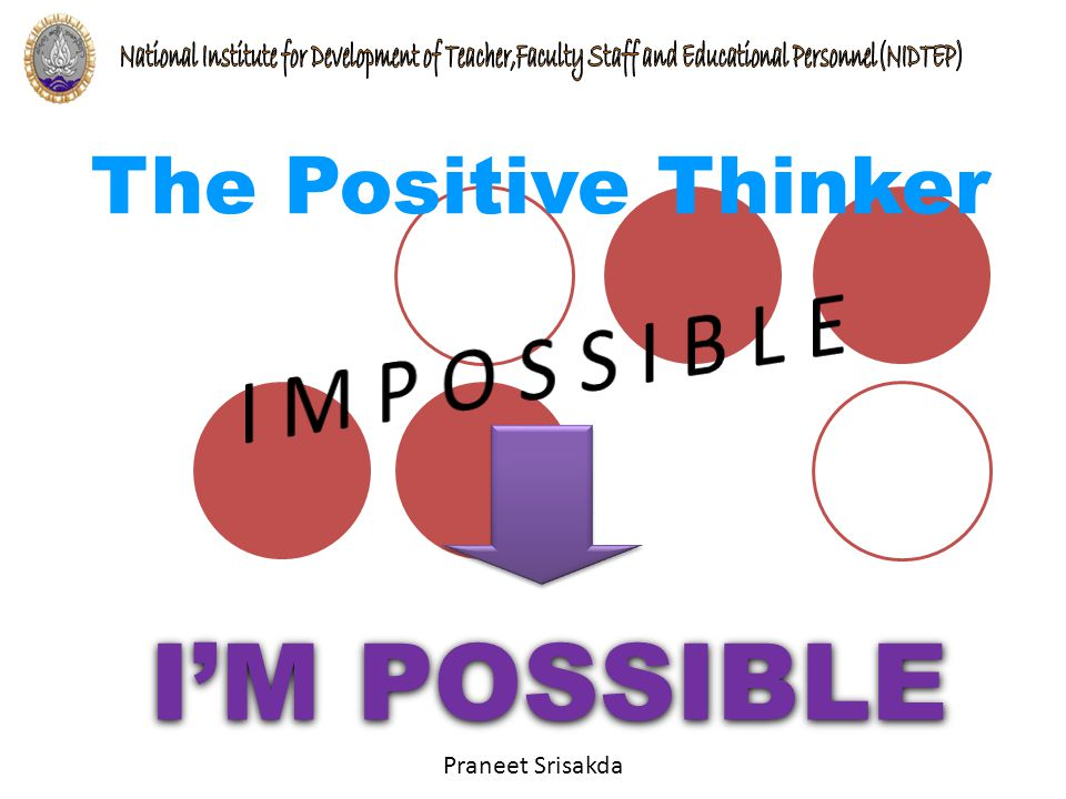 Praneet Srisakda I'M POSSIBLE The Positive Thinker