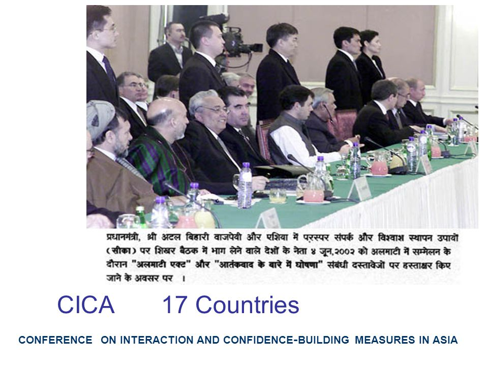 CONFERENCE ON INTERACTION AND CONFIDENCE-BUILDING MEASURES IN ASIA CICA 17 Countries