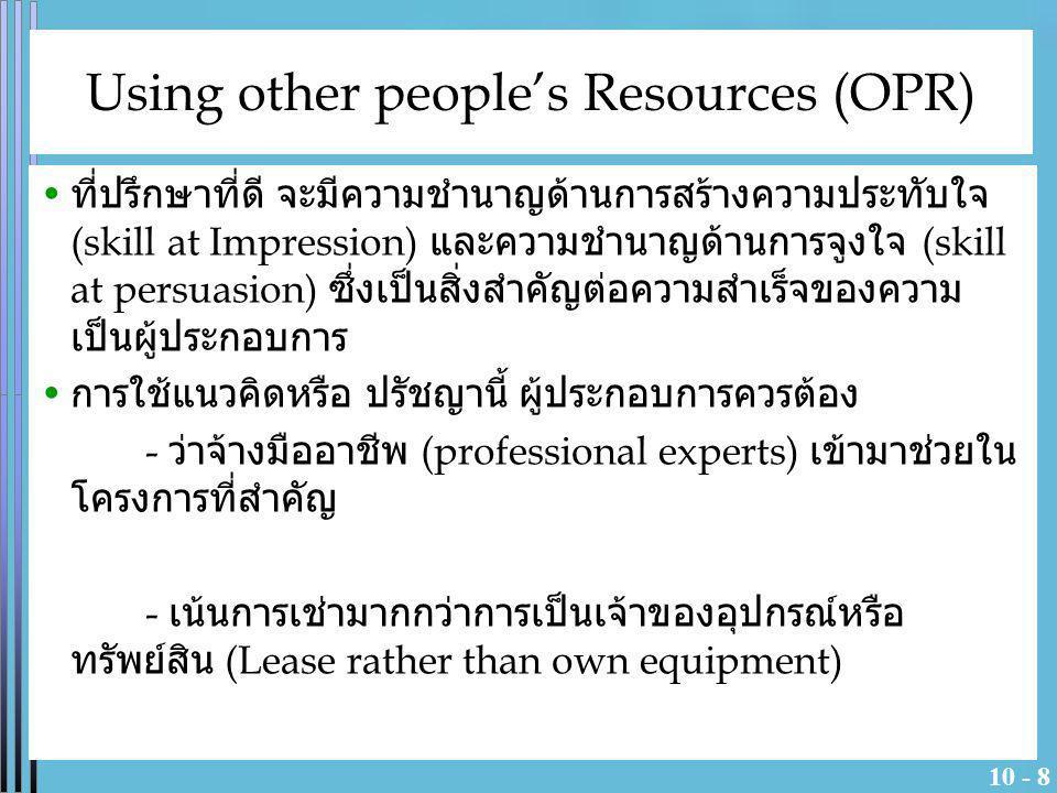 10 - 8 ที่ปรึกษาที่ดี จะมีความชำนาญด้านการสร้างความประทับใจ (skill at Impression) และความชำนาญด้านการจูงใจ (skill at persuasion) ซึ่งเป็นสิ่งสำคัญต่อค
