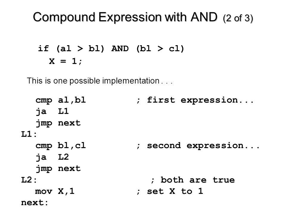Compound Expression with AND (2 of 3) cmp al,bl; first expression...