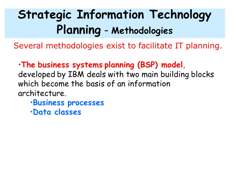 IT Alignment with Organizational Plans: The primary task of IT planning is to identify information systems applications that fit the objectives and pr