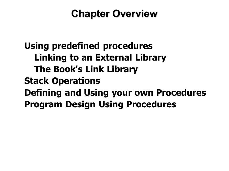 The Book s Link Library Link Library Overview Calling a Library Procedure Linking to a Library Library Procedures – Overview Six Examples