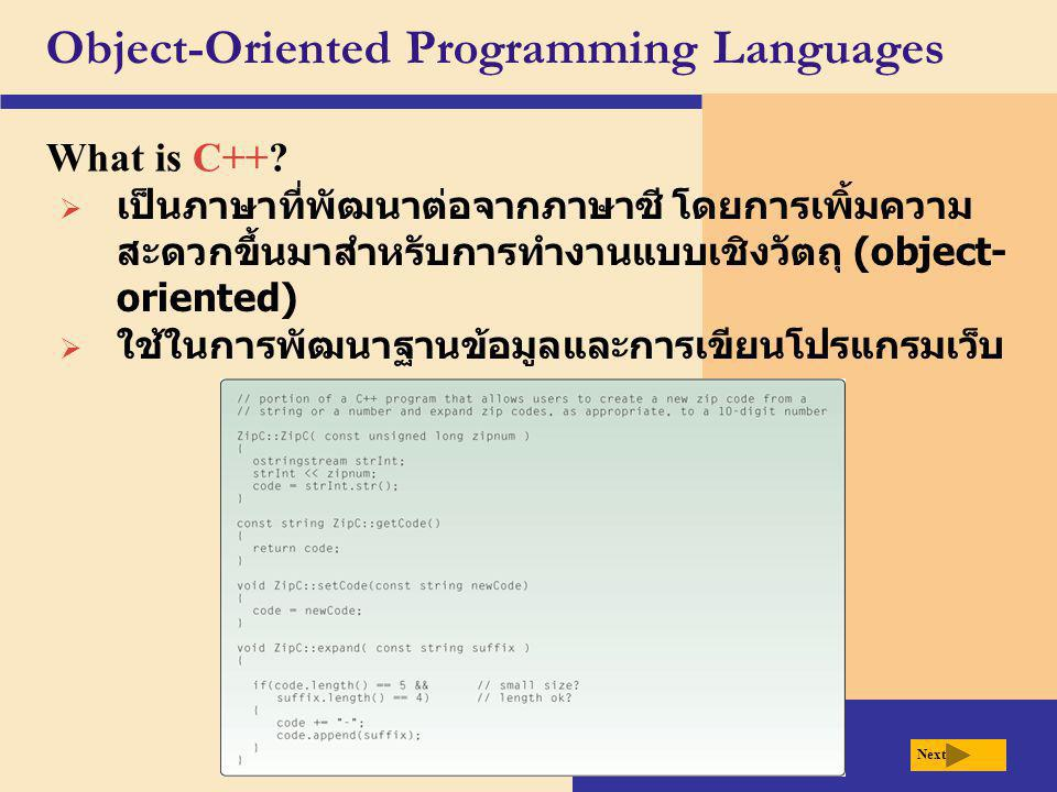 Object-Oriented Programming Languages What is C++.