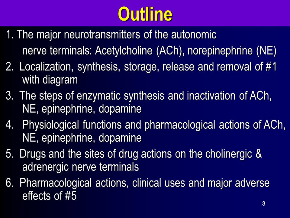3 1.The major neurotransmitters of the autonomic 1.