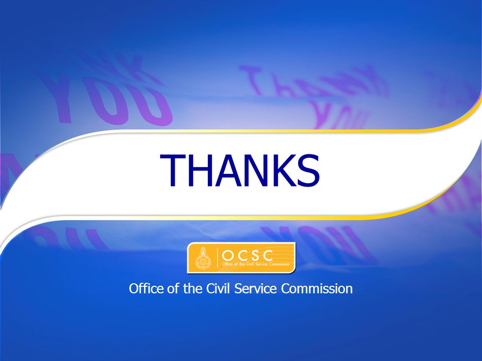 THANKS Office of the Civil Service Commission