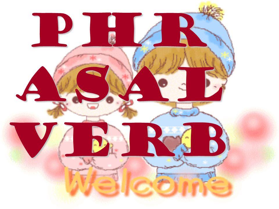 Phr asal Verb