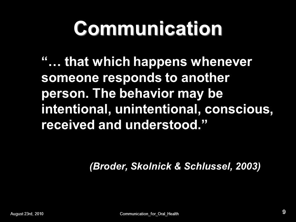 August 23rd, 2010Communication_for_Oral_Health 10 Intro Definitions Importance Com HC 2 C H Toronto SM Typology Communication lntra-p C lnter-p C Gr-Mass C Theories Why.