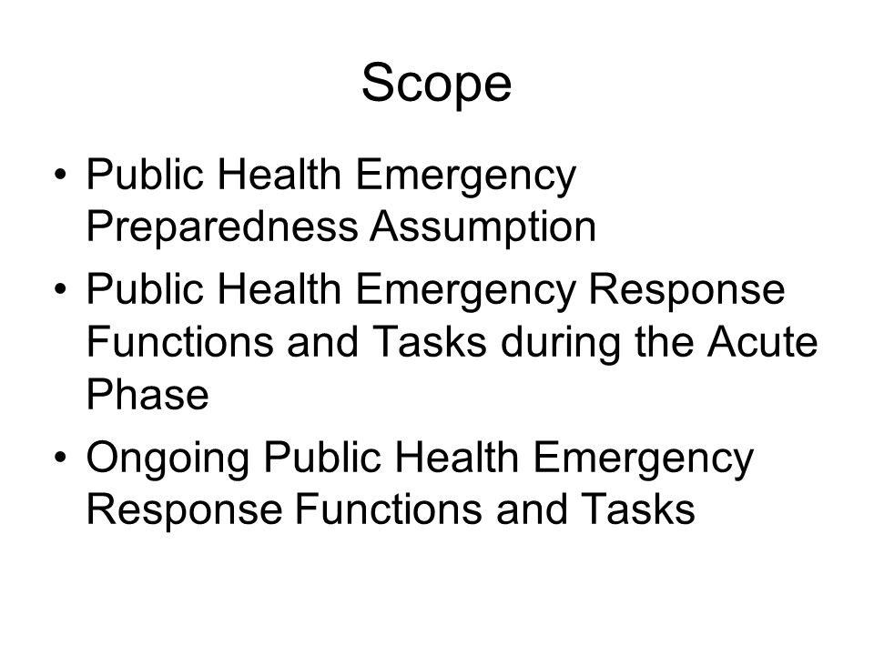 ONGOING PUBLIC HEALTH EMERGENCY RESPONSE FUNCTIONS AND TASKS Quarantine/Isolation Public health information Risk communication Responder safety and health Health and medical personnel resources