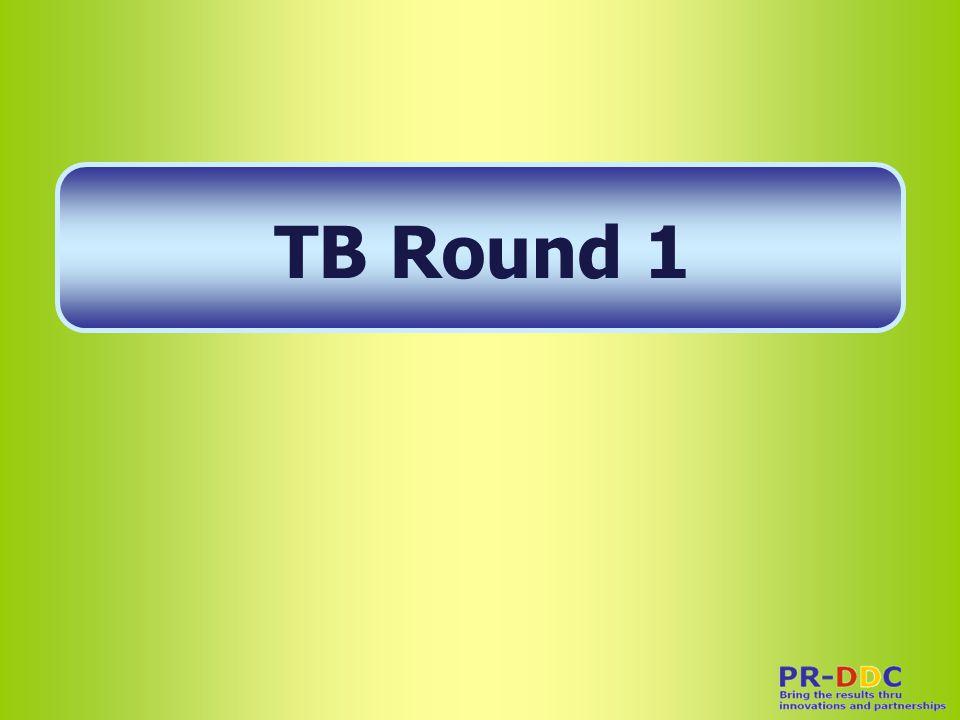 TB Round 1