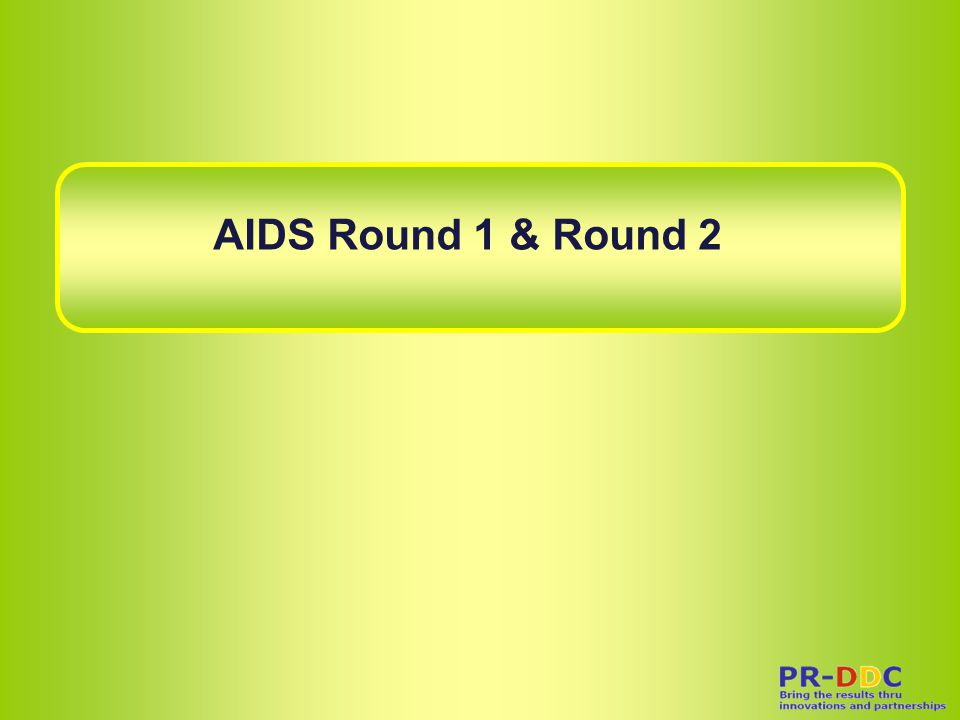 Sub Recipient: SR AIDS Round 1 GF Area Mapping: AIDS Round1 & 2 Prevention : AIDS-Prevention, Bureau of AIDS TB and STIs (BATS-Prevention) Program for Appropriate Technology in Health (PATH) Thailand Business Coalition on AIDS (TBCA) Duang Prateep Foundation (DPF) Payao Development Foundation (PDF) Raks Thai Foundation (Raks Thai) Young Muslim Foundation of Thailand (YMAT)