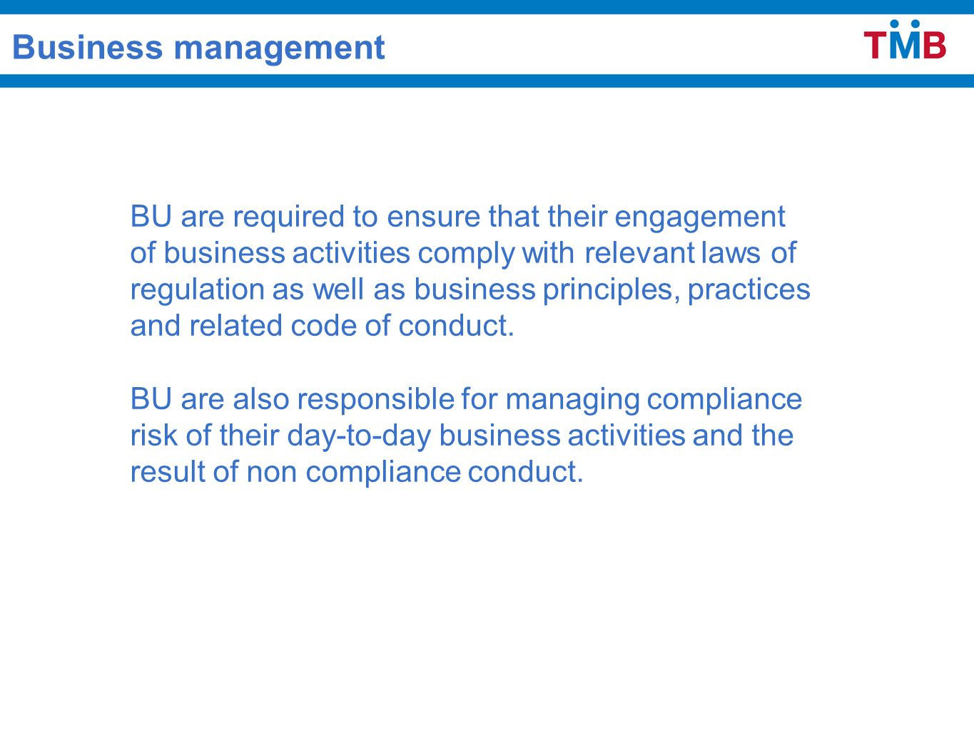 Assist management to identify compliance requirements and related risk via compliance checklist.