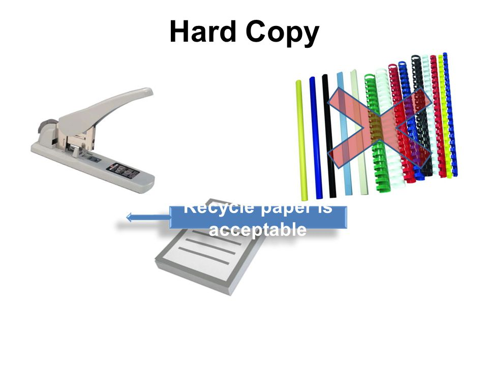 Hard Copy Recycle paper is acceptable
