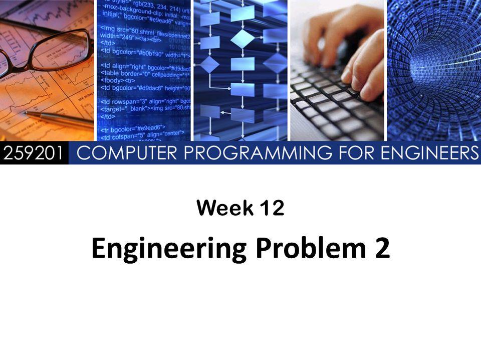 Week 12 Engineering Problem 2