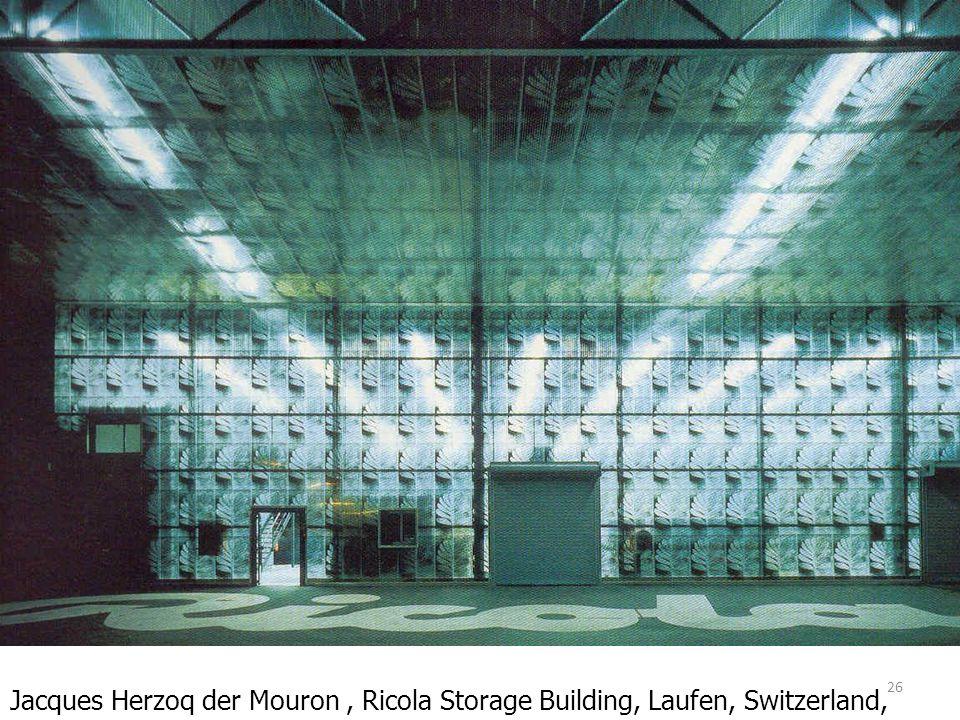 26 Jacques Herzoq der Mouron, Ricola Storage Building, Laufen, Switzerland, 1986-7