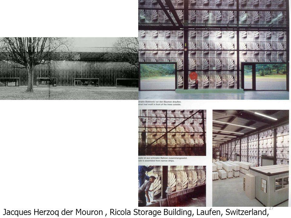 27 Jacques Herzoq der Mouron, Ricola Storage Building, Laufen, Switzerland, 1986-7