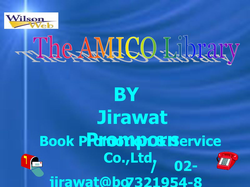 Jirawat Promporn jirawat@bo ok.co.th / 02- 7321954-8 BY Book Promotion & Service Co.,Ltd.