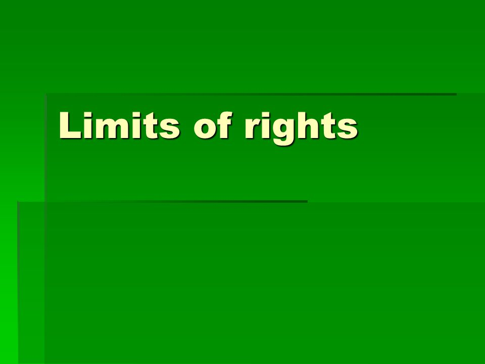 Limits of rights