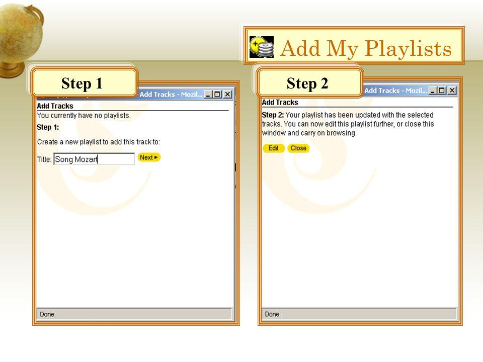 Add My Playlists Step 1Step 2
