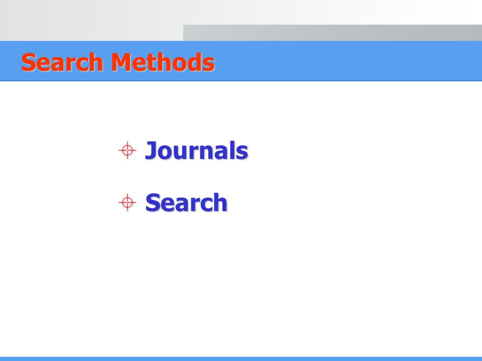 Search Methods  Journals  Search