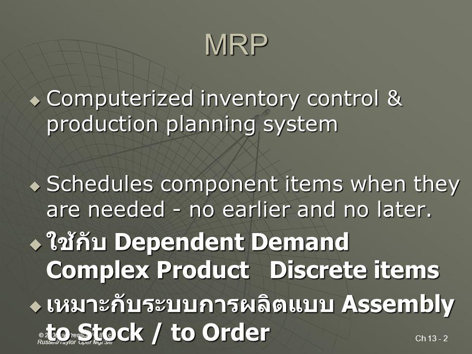 JUST IN TIME  ลดการสูญเสีย 7 ประการ  Transportation Movement Defect WIP Inventory Waiting Time Rework นิยมใช้กับ Product Focus การผลิตแบบไหลต่อเนื่อ